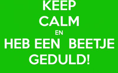 Even geduld a.u.b